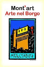 Mont'Art - Arte nel borgo Montechiarugolo