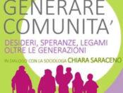 """""""Generare Comunità"""" Chiara Saraceno"""