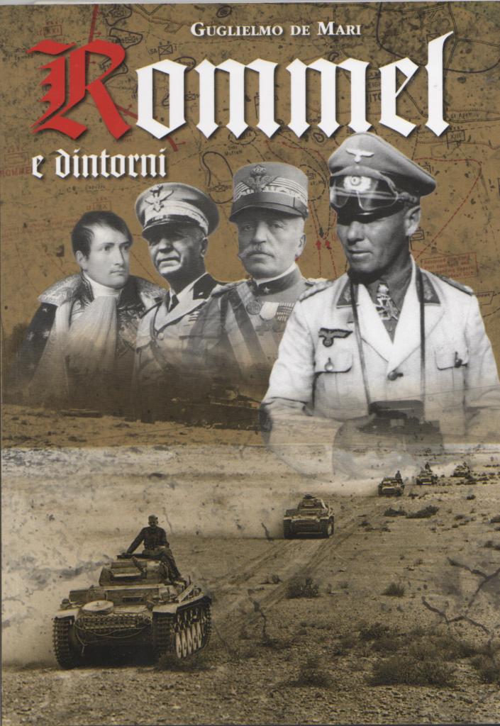 "Guglielmo De Mari""Rommel e dintorni"""