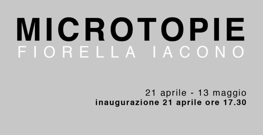 MICROTOPIE La fotografia di Fiorella Iacono 2018