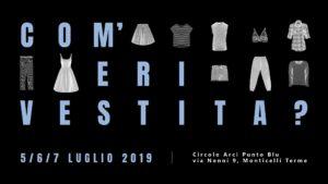 Com'eri vestita? Monticelli Terme in Festa Parma 2019