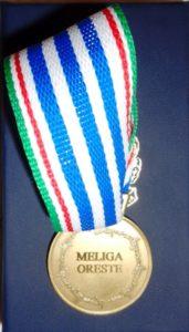 MEDAGLIA DELL'ONORE ALLA MEMORIA Oreste Mèliga