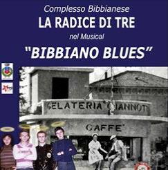 "LA RADICE DI TRE Musical ""BIBBIANO BLUES""Teatro Metropolis"
