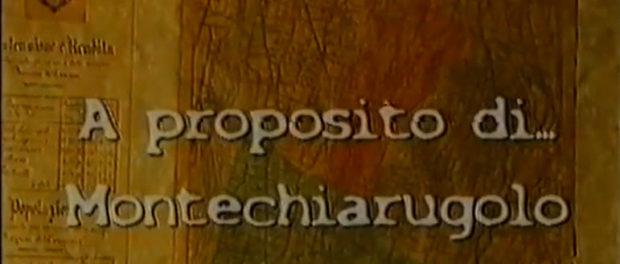 A PROPOSITO DI MONTECHIARUGOLO di Primo Giroldini 2018