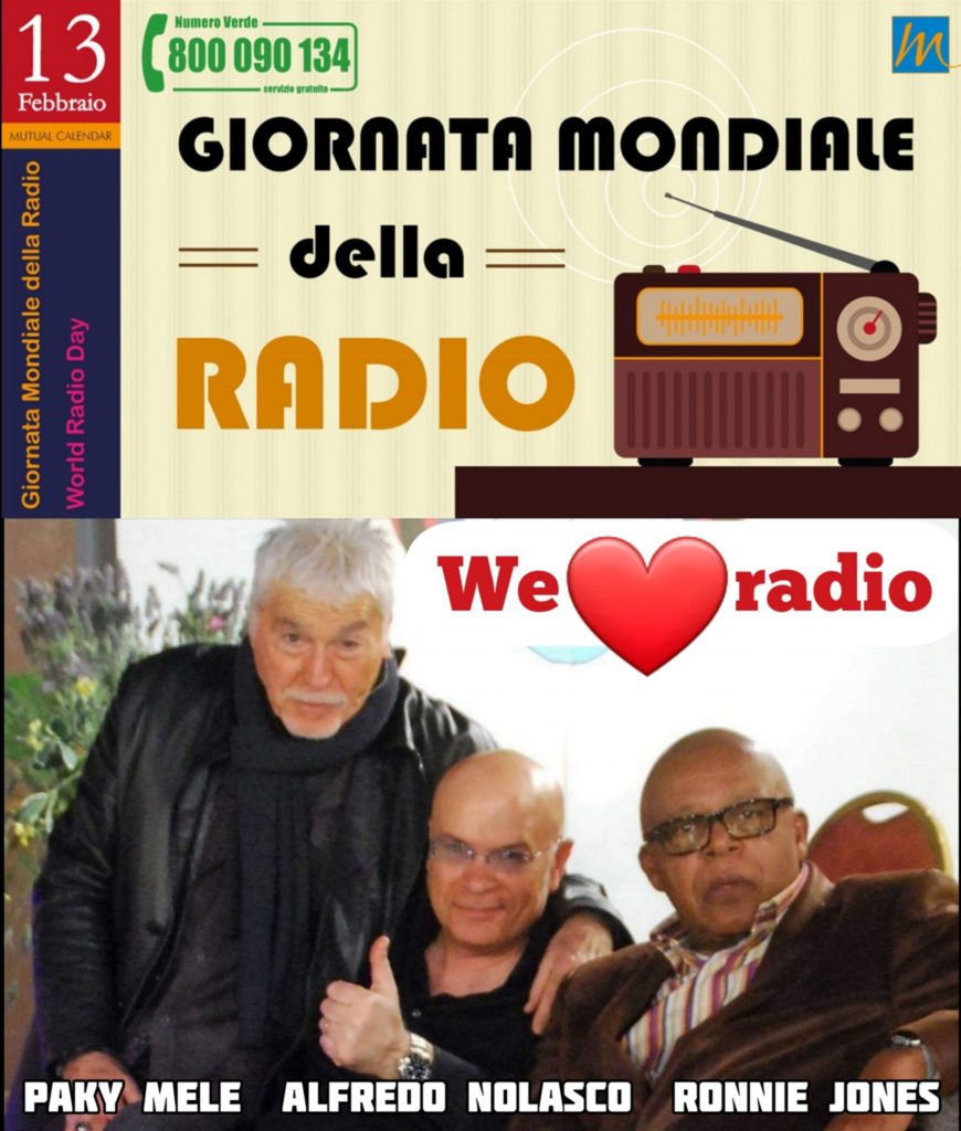 "WORLD RADIO DAY con i miei ""fratelli"" Paky Mele e Ronnie Jones"