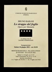 Lo strappo del foglio,inaugurazione della personale di Bruno Barani 2021