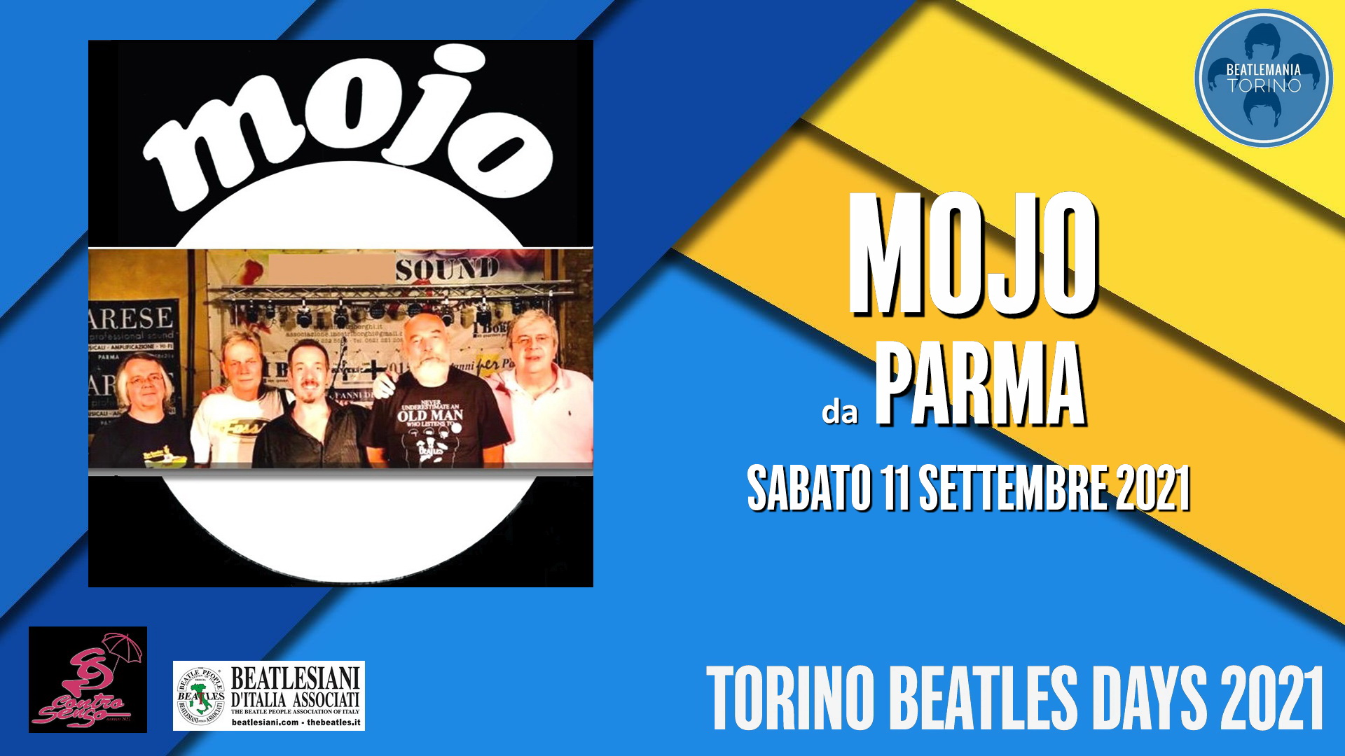 "TORINO BEATLES DAYS 2021"": LE BANDS MOJO - da Parma"